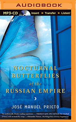 Nocturnal Butterflies of the Russian Empire: Prieto, Jose Manuel