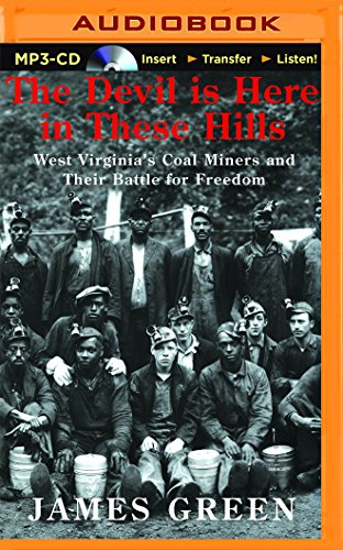 9781501277580: The Devil Is Here in These Hills: West Virginia's Coal Miners and Their Battle for Freedom