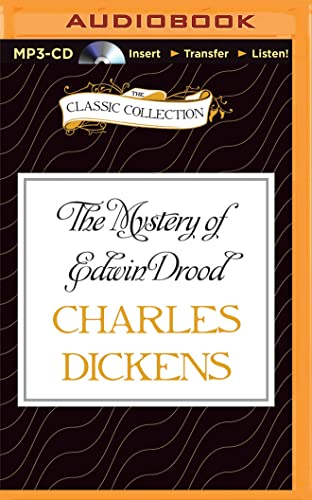The Mystery of Edwin Drood (Classic Collection (Brilliance Audio)): Charles Dickens