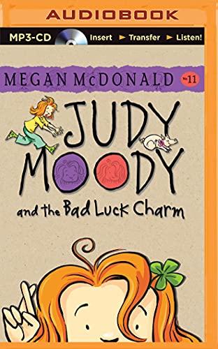 Judy Moody and the Bad Luck Charm: Megan McDonald