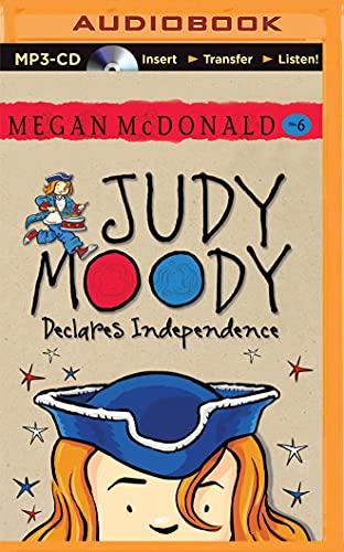 Judy Moody Declares Independence: Megan McDonald