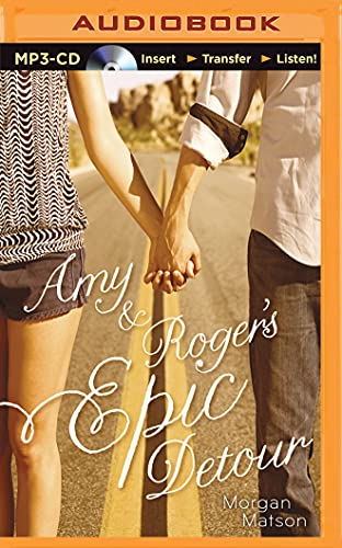 Amy Roger s Epic Detour: Morgan Matson