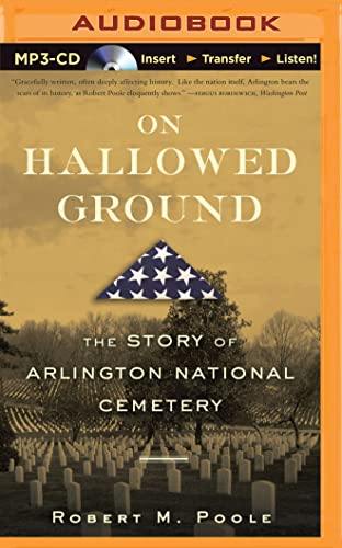 9781501278860: On Hallowed Ground: The Story of Arlington National Cemetery