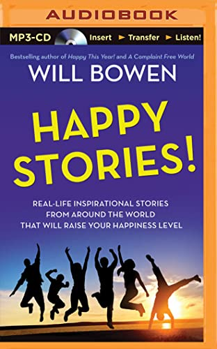 9781501279232: Happy Stories!: Real-Life Inspirational Stories from Around the World That Will Raise Your Happiness Level