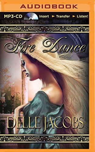 Fire Dance: Delle Jacobs