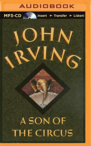 A Son of the Circus: Irving, John