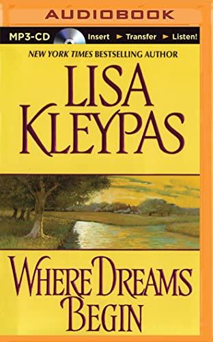 Where Dreams Begin: Kleypas, Lisa
