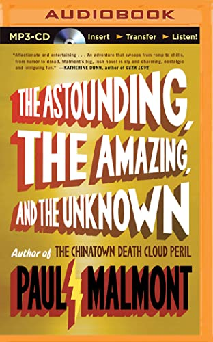 The Astounding, the Amazing, and the Unknown: Malmont, Paul