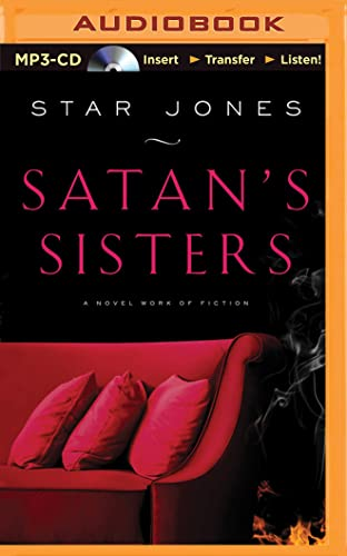 9781501280337: Satan's Sisters: A Novel Work of Fiction