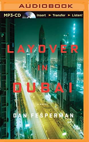 9781501280788: Layover in Dubai: A Novel