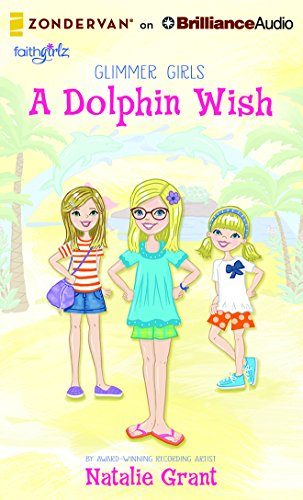 9781501281402: A Dolphin Wish (Faithgirlz / Glimmer Girls)