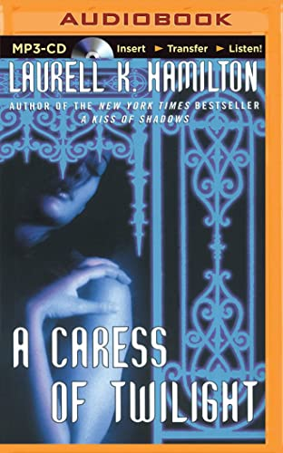 A Caress of Twilight (Meredith Gentry Novels): Laurell K. Hamilton