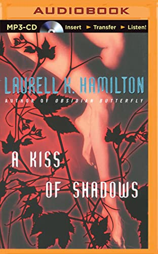 A Kiss of Shadows: Laurell K Hamilton