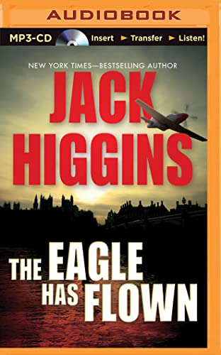 The Eagle Has Flown: Higgins, Jack