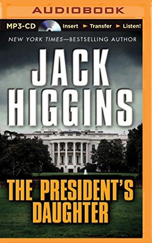 The President's Daughter (Sean Dillon): Jack Higgins