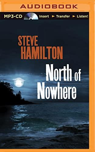 9781501283185: North of Nowhere (Alex McKnight Series)