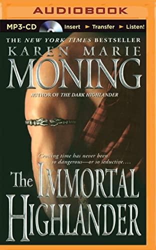 The Immortal Highlander: Karen Marie Moning