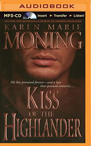 Kiss of the Highlander: Karen Marie Moning