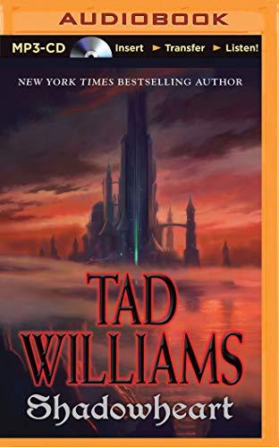 Shadowheart (Shadowmarch): Tad Williams