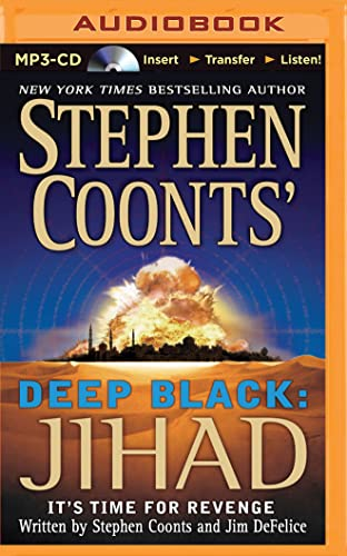 Jihad (Stephen Coonts' Deep Black): Jim DeFelice; Stephen Coonts