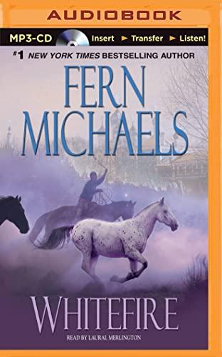 Whitefire: Fern Michaels