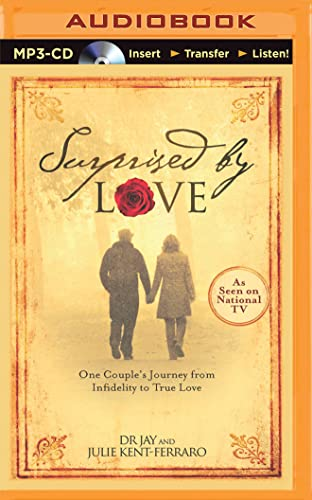 9781501284519: Surprised by Love: One Couple's Journey from Infidelity to True Love