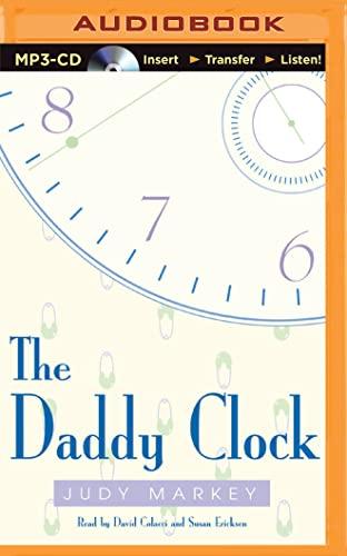 The Daddy Clock: Judy Markey