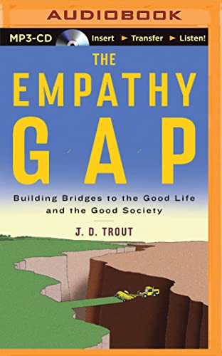 9781501285332: The Empathy Gap: Building Bridges to the Good Life and the Good Society
