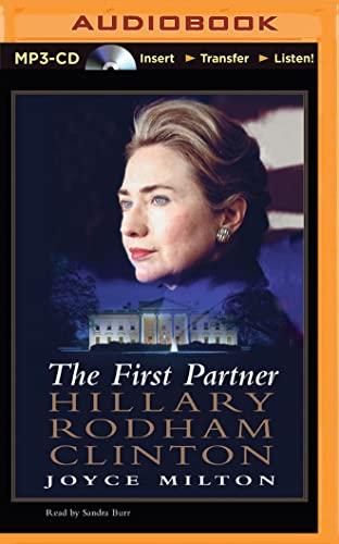 9781501285530: The First Partner: Hillary Rodham Clinton