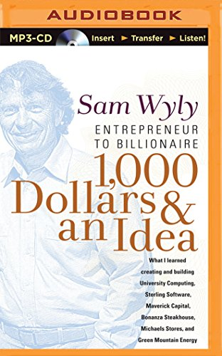 9781501285981: 1,000 Dollars & an Idea: Entrepreneur to Billionaire