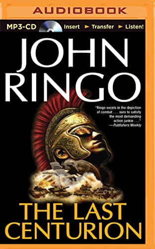 The Last Centurion: John Ringo