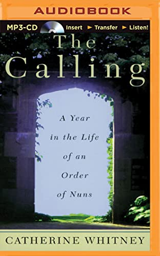 9781501286995: The Calling: A Year in the Life of an Order of Nuns