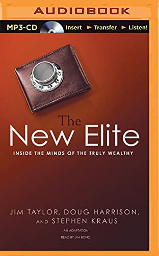 9781501287053: The New Elite: Inside the Minds of the Truly Wealthy