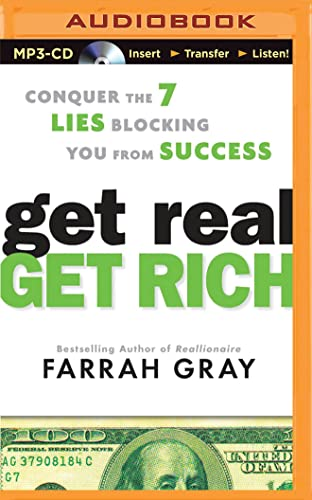 9781501287107: Get Real, Get Rich: Conquer the 7 Lies Blocking You from Success