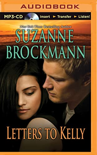 Letters to Kelly: A Selection from Unstoppable: Suzanne Brockmann