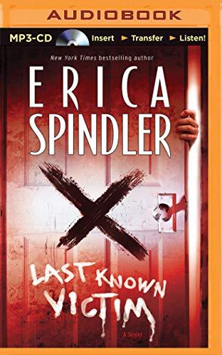 Last Known Victim: Erica Spindler