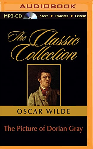 The Picture of Dorian Gray (Classic Collection (Brilliance Audio)): Oscar Wilde