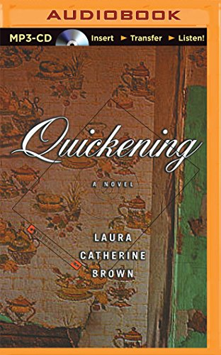 Quickening: Laura Catherine Brown