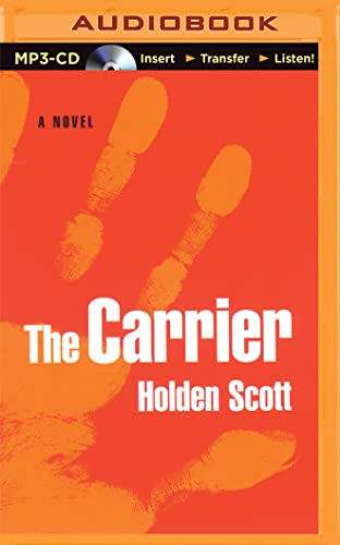9781501288555: The Carrier