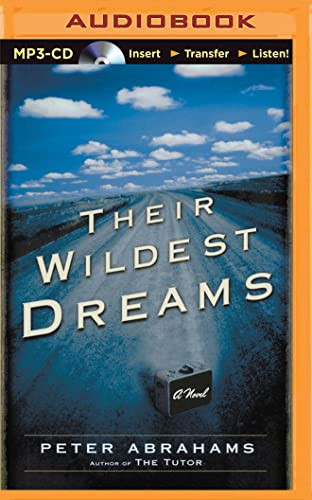 Their Wildest Dreams: For Internal Use Only Peter Abrahams