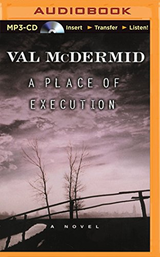 A Place of Execution: Val McDermid