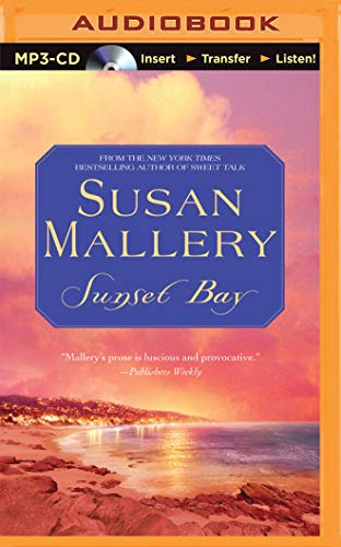 Sunset Bay: Susan Mallery