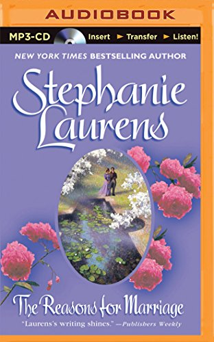 The Reasons for Marriage: Stephanie Laurens