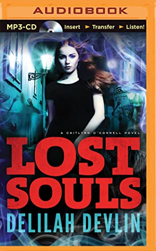 9781501291418: Lost Souls (A Caitlyn O'Connell Novel)