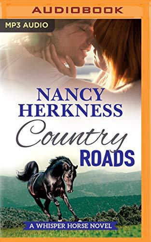 Country Roads (Whisper Horse Novel): Nancy Herkness