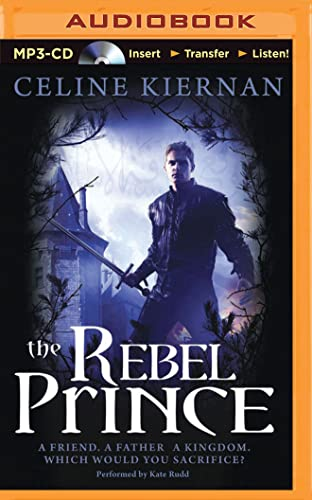 9781501293443: The Rebel Prince (The Moorehawke Trilogy)