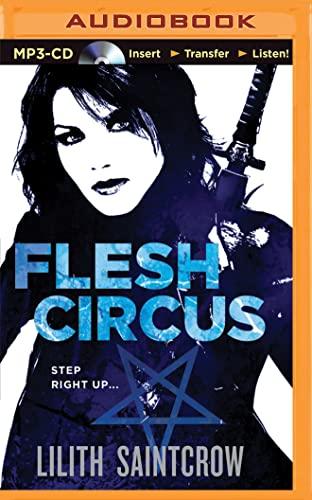 Flesh Circus (Jill Kismet Series): Lilith Saintcrow