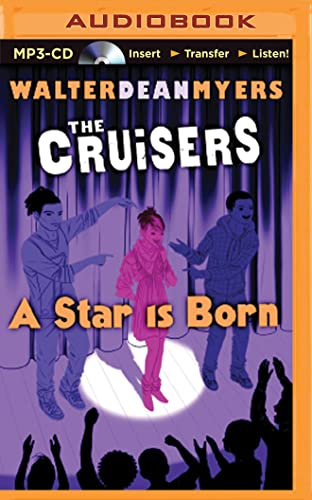 A Star Is Born (Cruisers): Walter Dean Myers