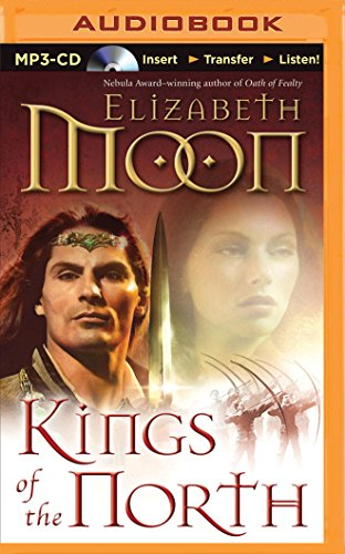 Kings of the North (Paladin's Legacy): Elizabeth Moon