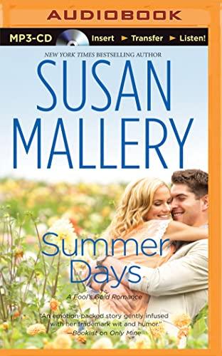 Summer Days (Fool's Gold Romance): Susan Mallery
